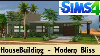 The Sims 4: House Building - Modern Bliss