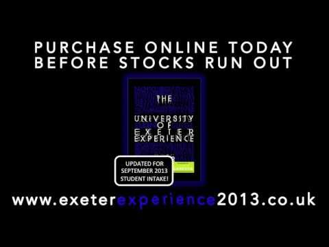 The University of Exeter Experience 2013 - The Guide Book