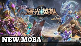 Moba Baru Legends Of Glory   Android | Ios Gameplay