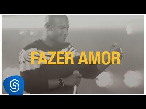 Thiaguinho - Fazer Amor (Só Vem!) [Vídeo Oficial]
