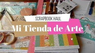 Compras Haul de Scrapbook | Mi Tienda de Arte y Cart