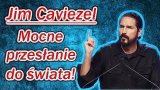 Jim Caviezel - Mocne przesłanie do świata! (2018)