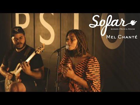Mel Chanté - To My Future Husband, | Sofar NYC