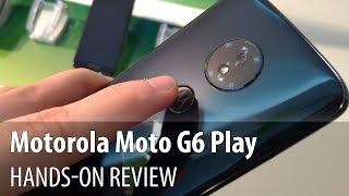 Motorola Moto G6 Play Hands-on Review (Low Midrange Phone, Snapdragon 430)
