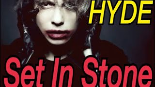 HYDE - SET IN STONE 歌えなかったw