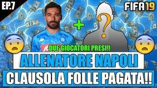 CLAUSOLA FOLLE PAGATA!! + SORTEGGIO DI CHAMPIONS LEAGUE!! | FIFA 19: CARRIERA ALLENATORE NAPOLI #7