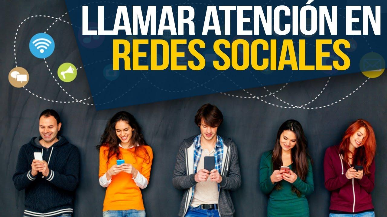 Cómo Llamar La Atención En Redes Sociales L Miguel Jaramillo Lujan Youtube