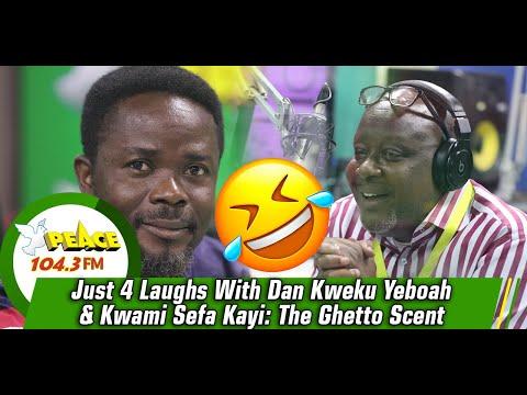 Just 4 Laughs With Dan Kweku Yeboah & Kwami Sefa Kayi: The Ghetto Scent