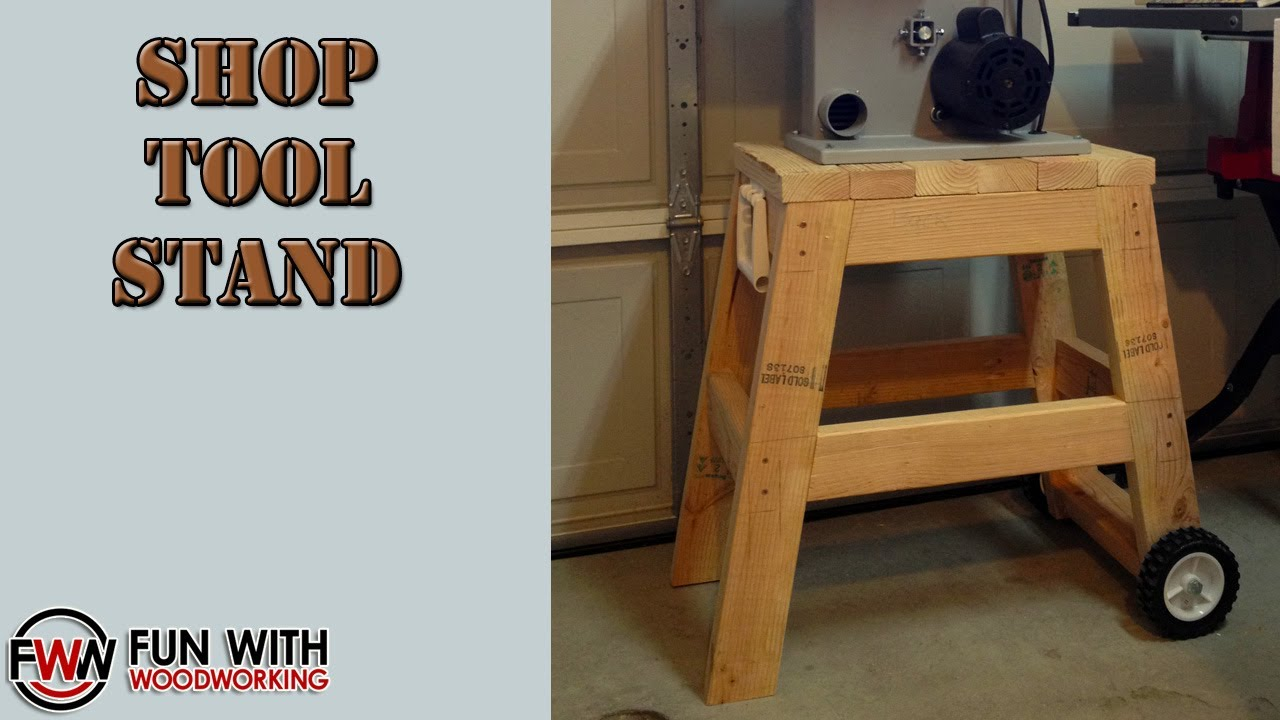 Project - Build a quick and easy stand for your shop tools ...
