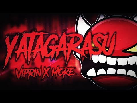 Geometry Dash - Yatagarasu (100%) ~ EXTREME Demon and My Best Achievement by ViPriN and Others