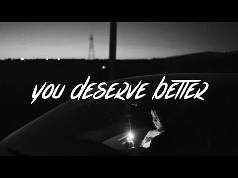 James Arthur - You Deserve Better (Lyrics)