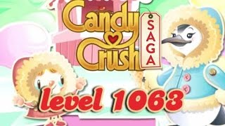 Candy Crush Saga Level 1063 - ★★★