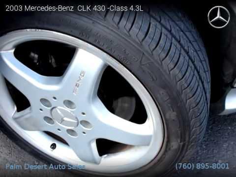 2003 mercedes benz clk 430 class 4 3l palm desert auto for Mercedes benz palm desert