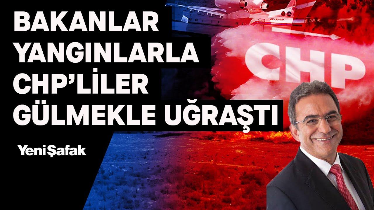 """""""Bakanlar içeride yangınla uğraşırken CHP'liler dışarıda gülüşüyordu"""""""