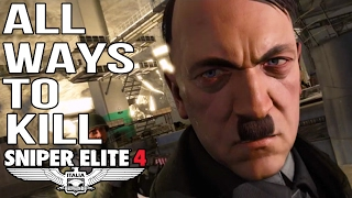 Sniper Elite 4 - All Ways To Kill Hitler - Target Fuhrer