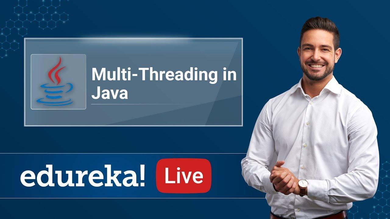 Multithreading In Java Tutorial   Java Tutorial For Beginners