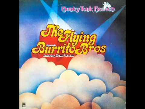 Honky Tonk Heaven [1973] - The Flying Burrito Brothers