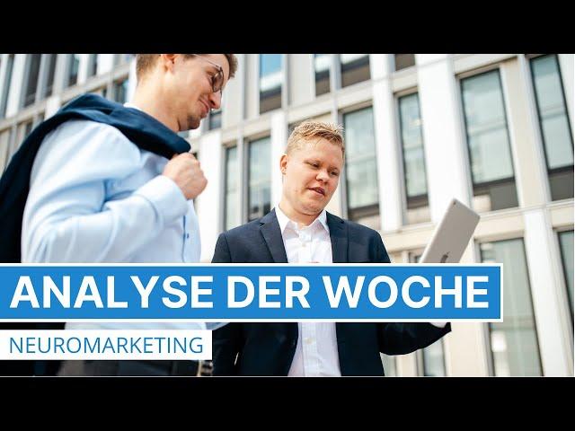 Analyse der Woche - Verkaufspsychologie im Marketing - Neuromarketing