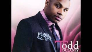 Todd Dulaney - My Everything