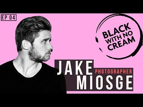 04: How Jake Miosge became Chris Brown's photographer while living in Australia.