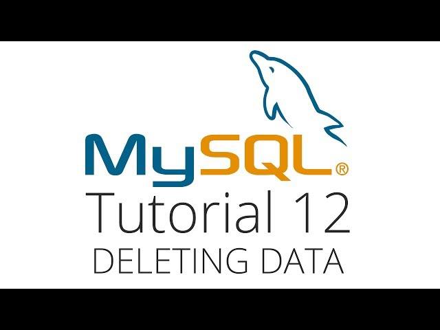 MySQL tutorial 12 - Deleting data