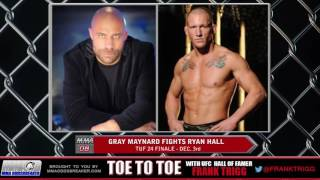TUF 24 Finale's Gray Maynard: 'Ryan Hall just does not like to fight'