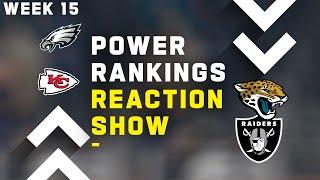 Week 15 Power Rankings Reaction Show