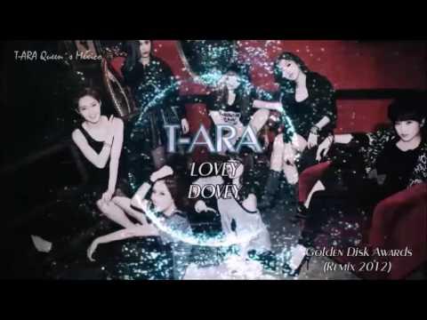 T♔ARA ( 티아라 ) -  Lovey Dovey ( Remix GDA )
