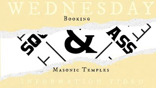 Wednesday Information Video: Booking the Windsor Masonic Temple