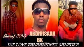 Abdirisak BK Heesti Sharaf 2013