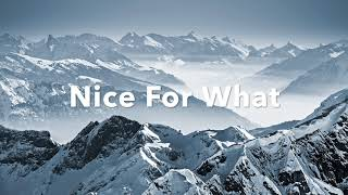 Drake - Nice For What (Speed Up)