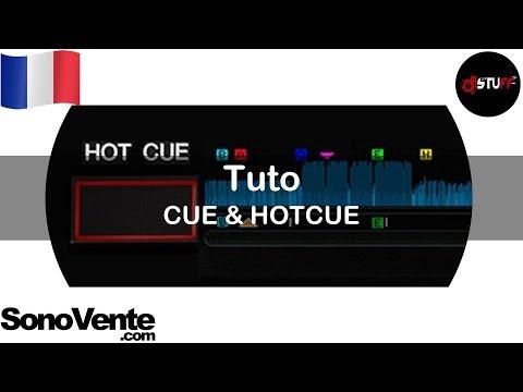 Tuto : Les CUE & HOTCUE