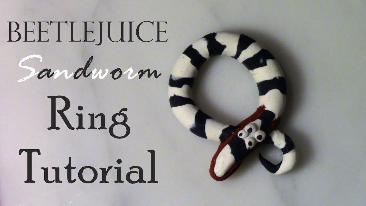 Beetlejuice Sandworm Ring Tutorial Youtube