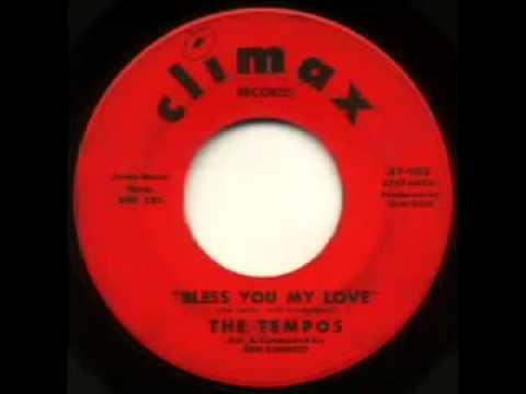 "The Tempos - ""Bless You My Love"""