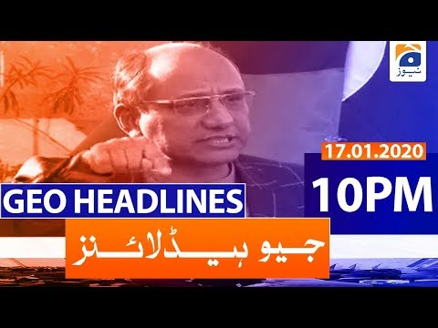 Geo Headlines 10 PM | 17th January 2020