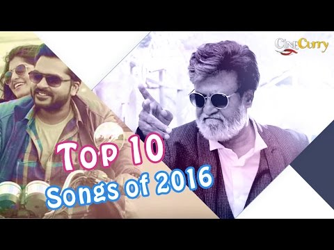 Top 10 Best Tamil Songs Of 2016