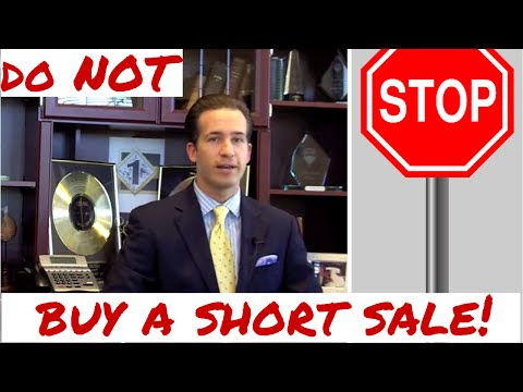 Short sale - Do NOT buy one!  Short sale process explained quickly - 2017