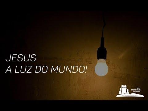 Coração Cativo - Jesus - A Luz do Mundo - Pr. Wagner Zanelatto.