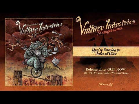 Vulture Industries - Tales of Woe
