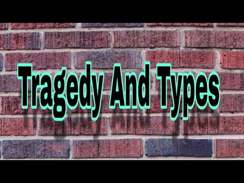 Tragedy And Types