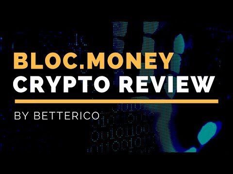 Bloc Money Review  | The Original Blockchain Presented by BetterICO