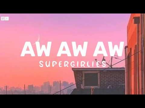 Supergirlies-AW AW AW