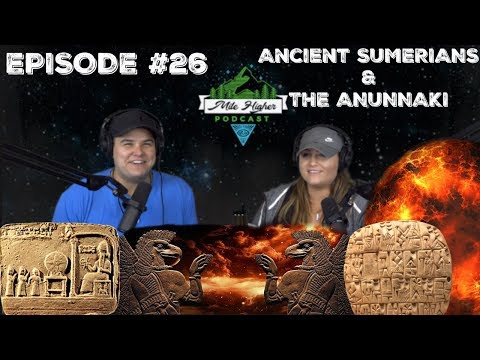 Ancient Sumerian Civilization & Anunnaki Creation Story - Podcast #26