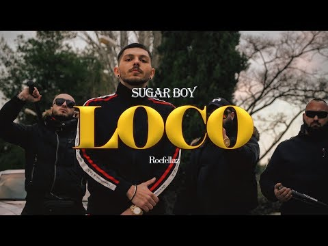 Sugar Boy x Rocfellaz - LOCO [Official Music Video]