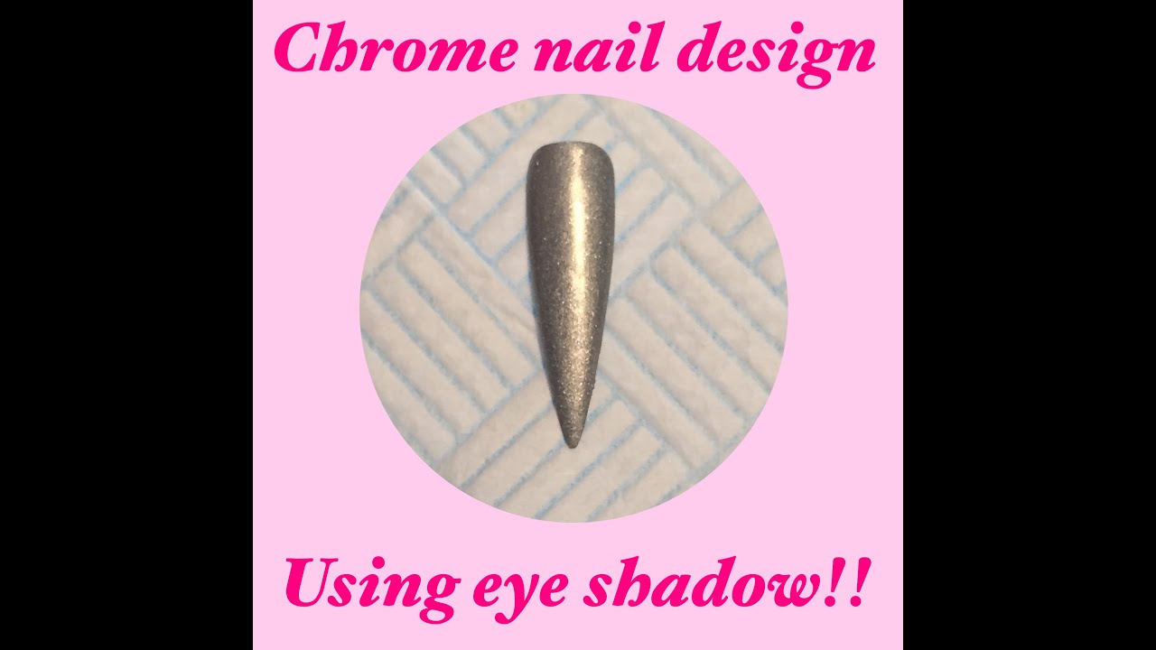 chrome nails powder pigment effect using eye shadow! - YouTube
