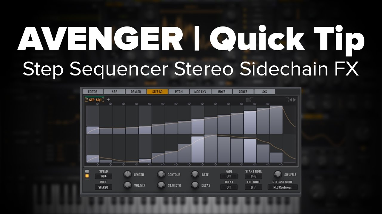 Avenger Tutorial: Stereo Sidechain FX via Step Sequencer