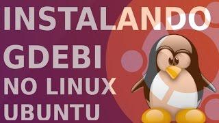Instalando Gdebi no linux ubuntu