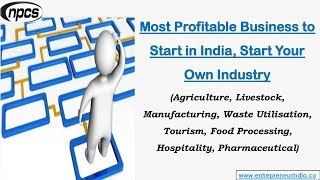 Most Profitable Business to Start in India, Start Your Own Industry