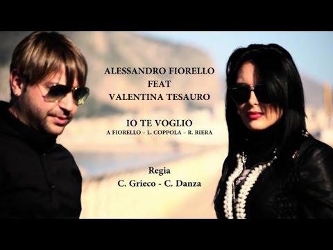 Alessandro Fiorello Ft. Valentina Tesauro - Io Te Voglio (Video Ufficiale 2015)