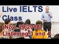 IELTS Live Class - Listening Part 3 and 4 Example and Strategy